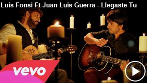 Luis Fonsi Ft Juan Luis Guerra – Llegaste Tu (Video Oficial)