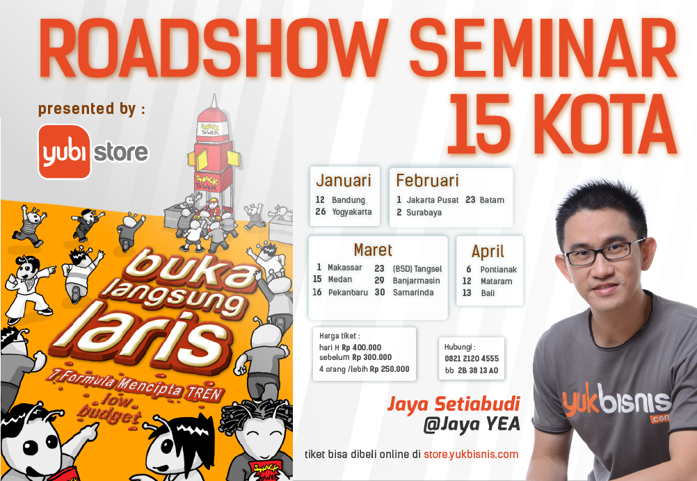 Roadshow Seminar Buka Langsung Laris by Jaya Setiabudi