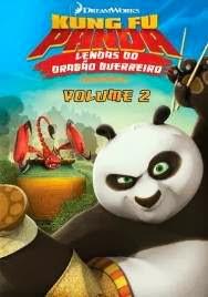 Kung Fu Panda Lendas Do Dragão Guerreiro Vol.2 – Dublado