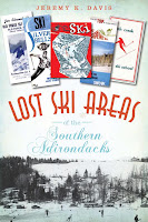 Lost Ski Areas of the Southern Adirondacks, by Jeremy Davis.