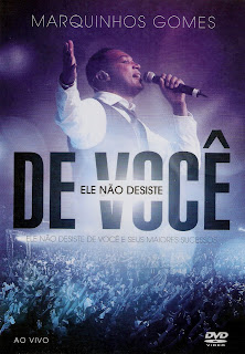 Marquinhos Gomes – Ele Não Desiste de Você Ao Vivo 2012 DVDRip