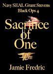 Sacrifice of One (Navy SEAL Grant Stevens - Black Ops 4)