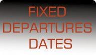 FIX DATE DEPARTURES