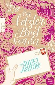 http://www.rowohlt.de/buch/Juliet_Ashton_Ein_letzter_Brief_von_dir.3053716.html