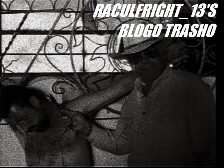 raculfright_13's blogo trasho