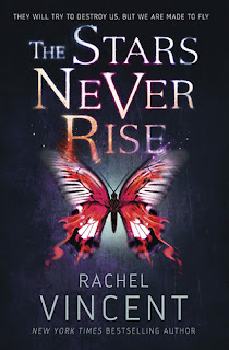 Review: The Stars Never Rise by Rachel Vincent