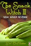 The Snack Witch 3: Raw Dough Revenge