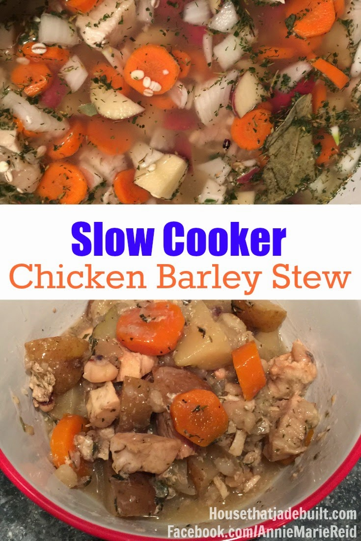The House That Jade Built: Slow Cooker Chicken & Barley Stew