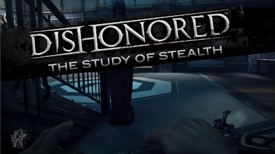 Dishonored - The Study of Stealth - We Know Gamers