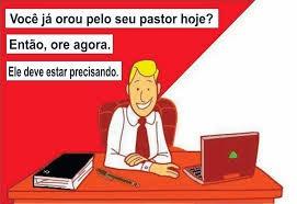 ORE PELOS PASTORES!!!
