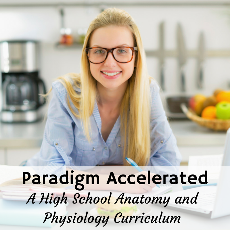 Paradigm Accelerated: A High School Anatomy and Physiology ...