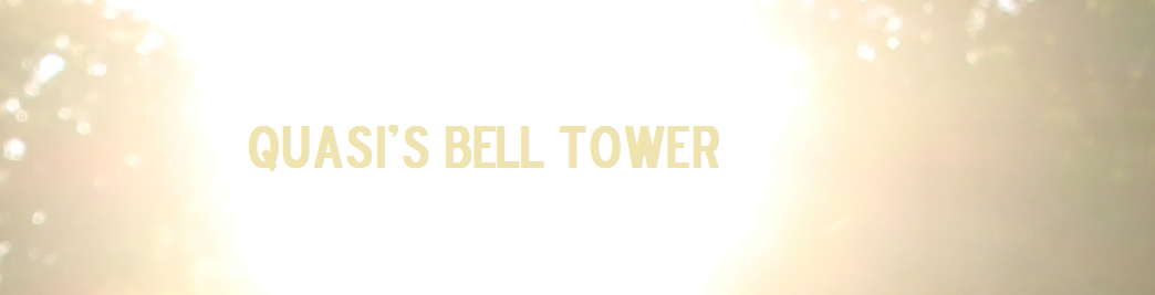 Quasi's Bell Tower