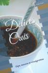 Délices Crus: Dips, sauces et vinaigrettes au prix d'origine (8,31 euros) sur Amazon Espagne