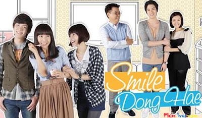 Phim Cười Lên Dong Hae - Smile Dong Hae [Vietsub] Trọn Bộ Online
