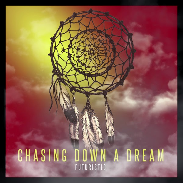 FUTURISTIC - Chasing Down a Dream Cover