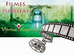 FILMES ESPÍRITAS E ESPIRITUALISTAS