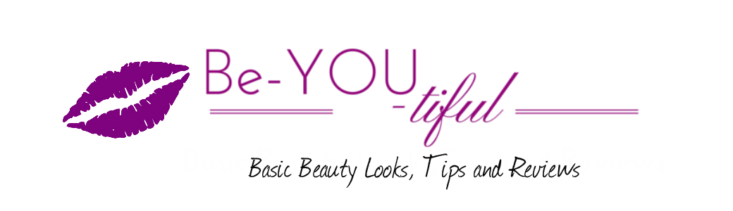 BE-YOU-tiful! Basic Beauty Looks, Tips, and Reviews