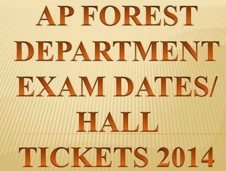 Examination Dates AP Forest Department  Recruitment 2014 Hall Tickets at www.forest.ap.nic.in
