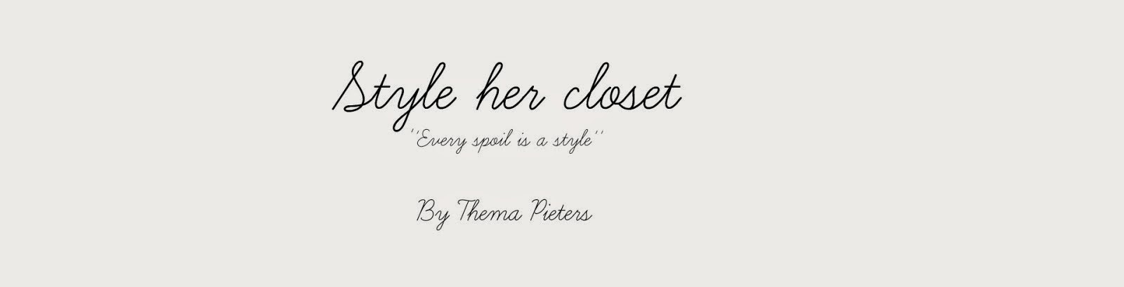 Style Her Closet by Thema Pieters