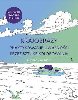 http://www.wydawnictwoamber.pl/kategorie/kolorowanie-dla-doroslych/krajobrazy-praktykowanie-uwaznosci-przez-sztuke-kolorowania,p484184443