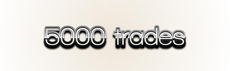 5000 Trades