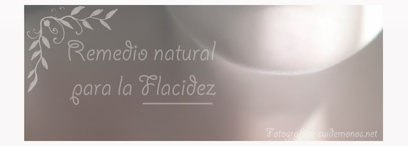 Remedio natural para la flacidez