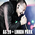 AS 20 + LINKIN PARK