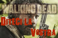 The Walking Dead, diteci la vostra