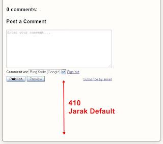 Kolom komentar,Spasi Kotak Komentar,Mengatur Jarak Spasi Kotak Komentar, kotak komentar blog, merubah jarak kotak komentar