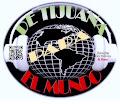 De Tijuana para el mundo