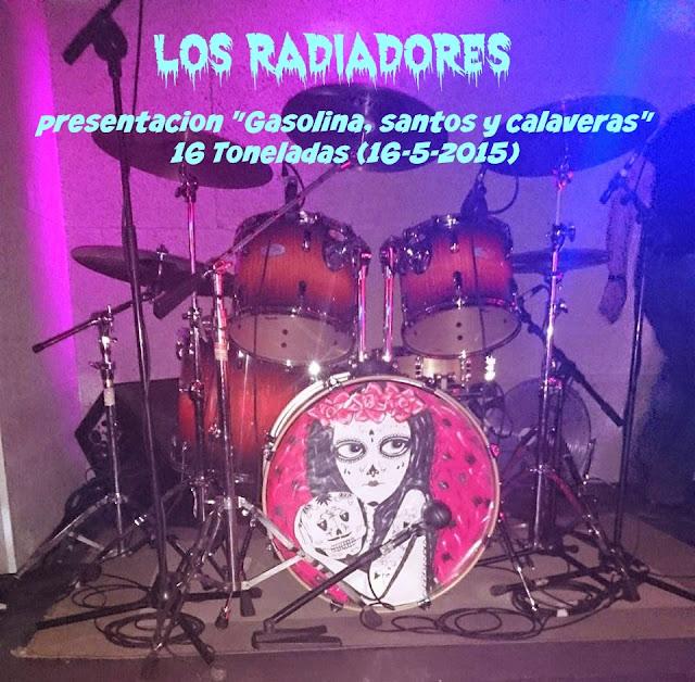 Al calor de LOS RADIADORES (16 Toneladas, 16-5-2015)