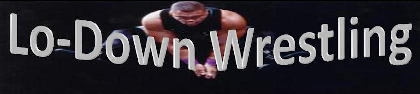 Lo-Down Wrestling