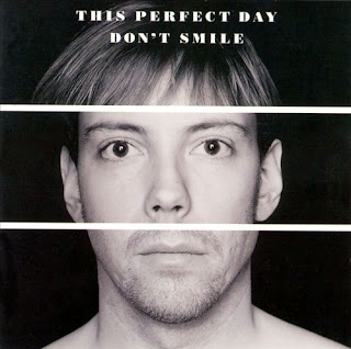This Perfect Day - Don\'t Smile - 1995