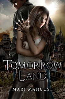Tomorrow Land by Mari Mancusi