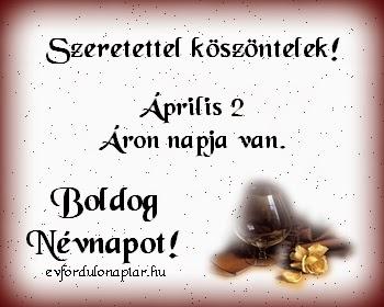 Április 2 - Áron névnap