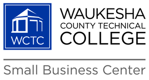 WCTC, WCTC Small Business Center, Waukesha County Technical College