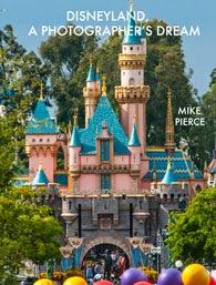 Disneyland, A Photographers Dream