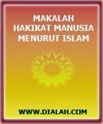 Download Makalah Hakikat Manusia Menurut Islam