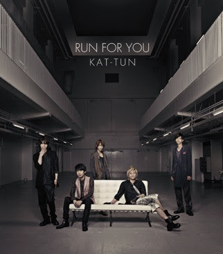 [PP 171] KAT-TUN - Run For You 37cae7562bc0c05737fa1780593c228e1310622702_full