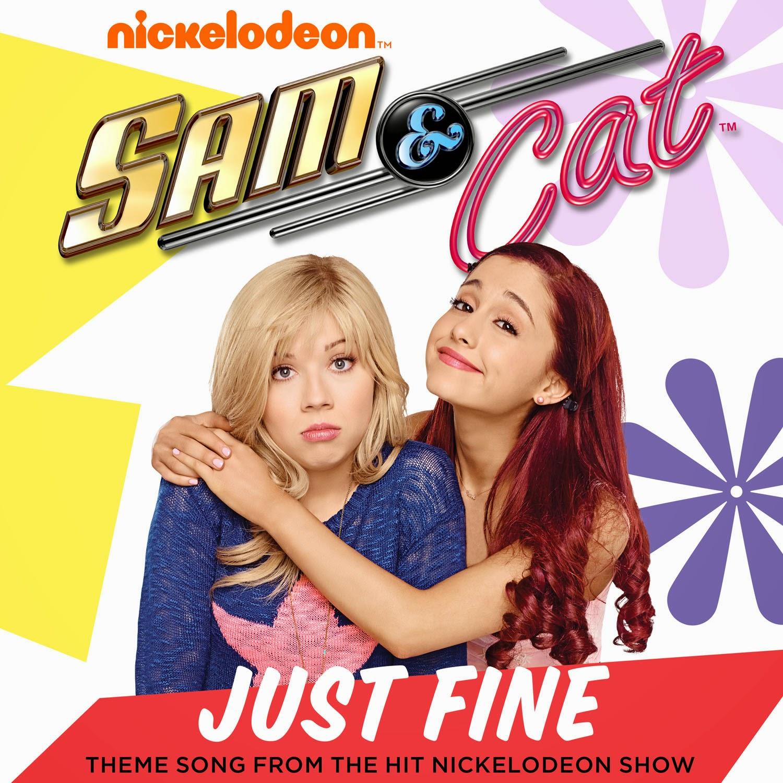 """Sam & Cat: Full Theme Song """"Just Fine"""" - Listen Now!"""