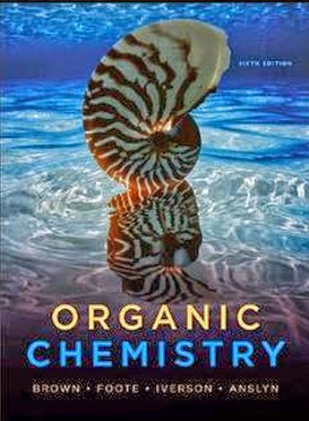 Organic Chemistry 6th edition by Brown, Foote, Iverson and Anslyn