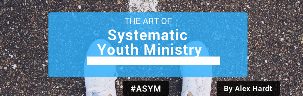 Systematic Youth Ministry