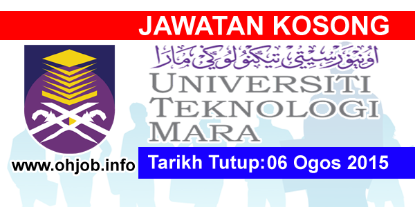 Jawatan Kerja Kosong Universiti Teknologi MARA (UiTM) logo www.ohjob.info ogos 2015
