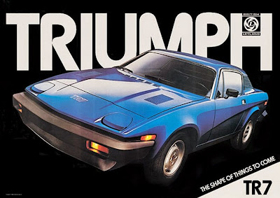 "A period TR7 advert ""the shape of things to come"" maybe not"