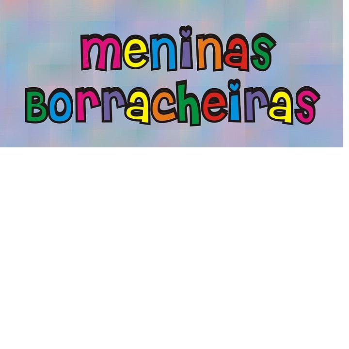Meninas Borracheiras