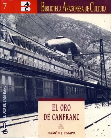 El oro de Canfranc