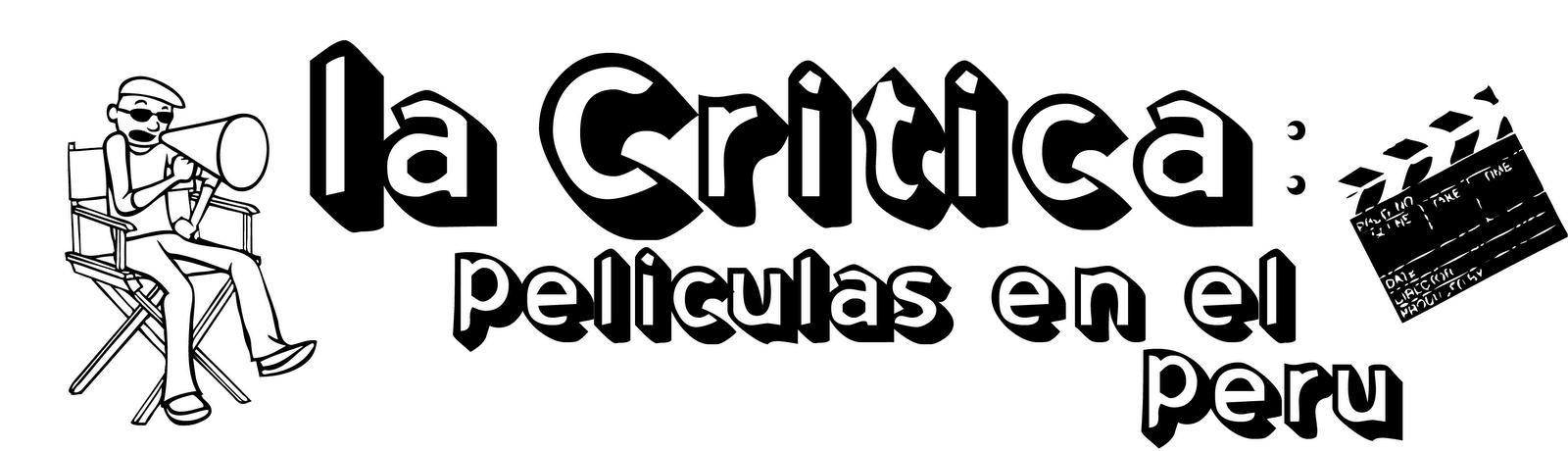 La Crítica : Películas en el Perú