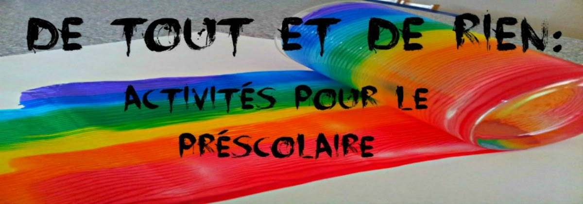 De tout et de rien: Activits pour le Prscolaire