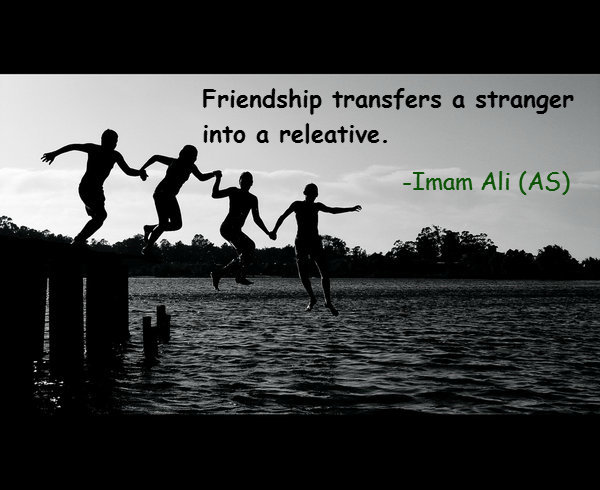 Friendship transfers a stranger into a relative.