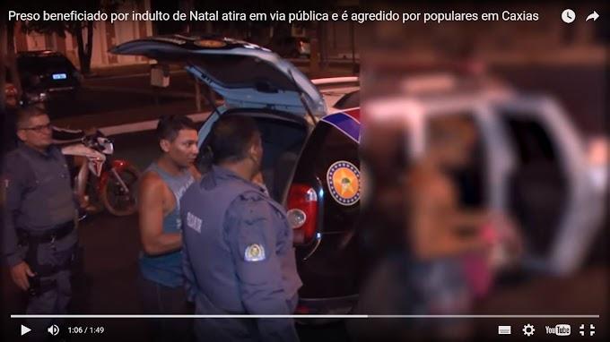 POLÍCIA: Preso beneficiado por indulto de Natal atira em via pública e é agredido por populares em Caxias.